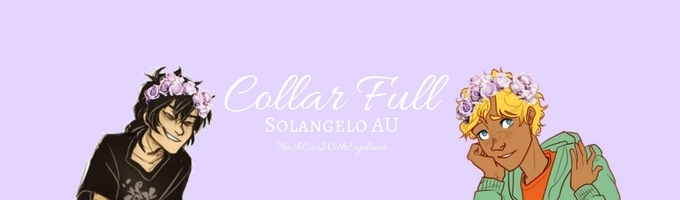 Collar Full (Solangelo AU)