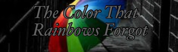 The Color That Rainbows Forgot